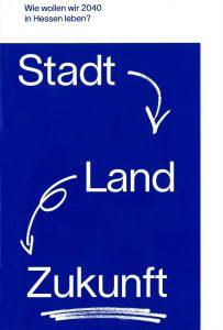 Mobilität, Verkehrsinfrastruktur, Siedlungsentwicklung, Verkehr, Hessen, Nachhaltigkeit, Digitalisierung, AKH, Architekten- und Stadtplanerkammer Hessen