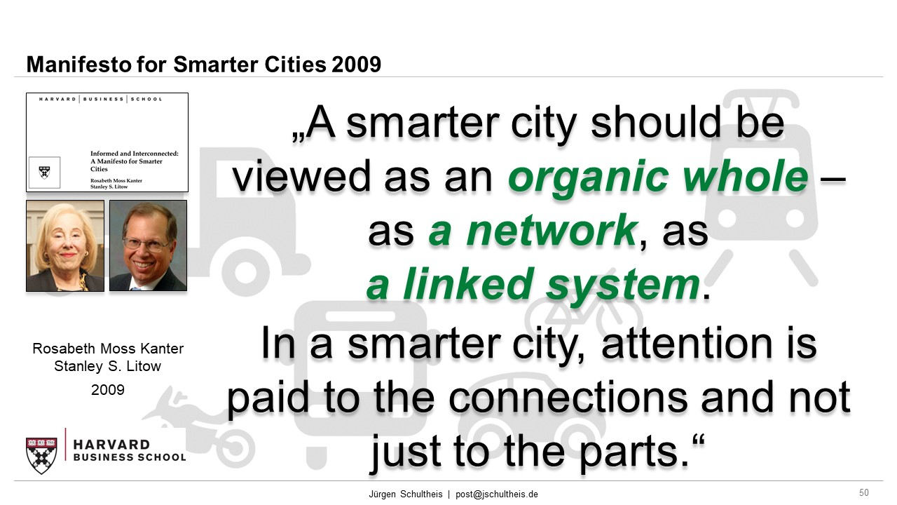 Manifesto for smarter cities, Rosabeth M Kanter, Stanley S Litow, Harvard Business School, Mobility, Future Mobility, Smart Cities, Sustainability, Mobility as a Service, MaaS, Jürgen Schultheis, Climate Change, Anthropocene, Holistic Approach, Scientists for Future