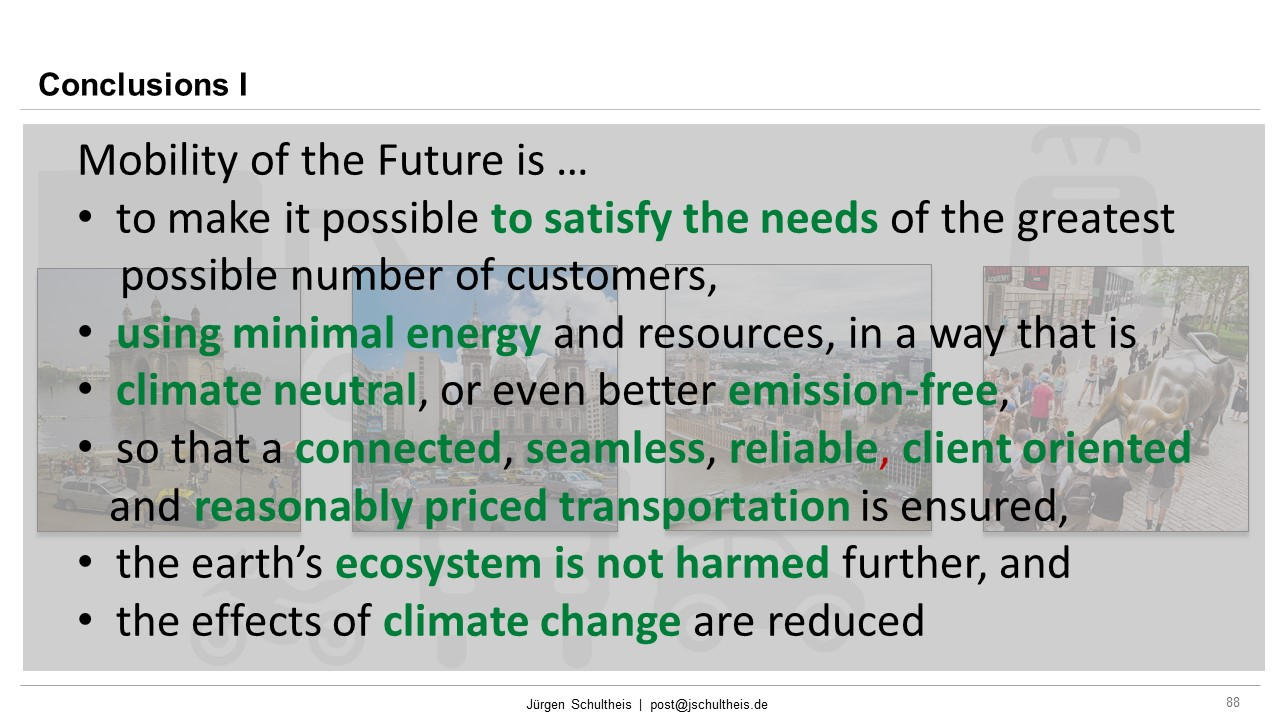 Mobility, Future Mobility, Smart Cities, Sustainability, Mobility as a Service, MaaS, Jürgen Schultheis, Climate Change, Anthropocene, Holistic Approach, Scientists for Future