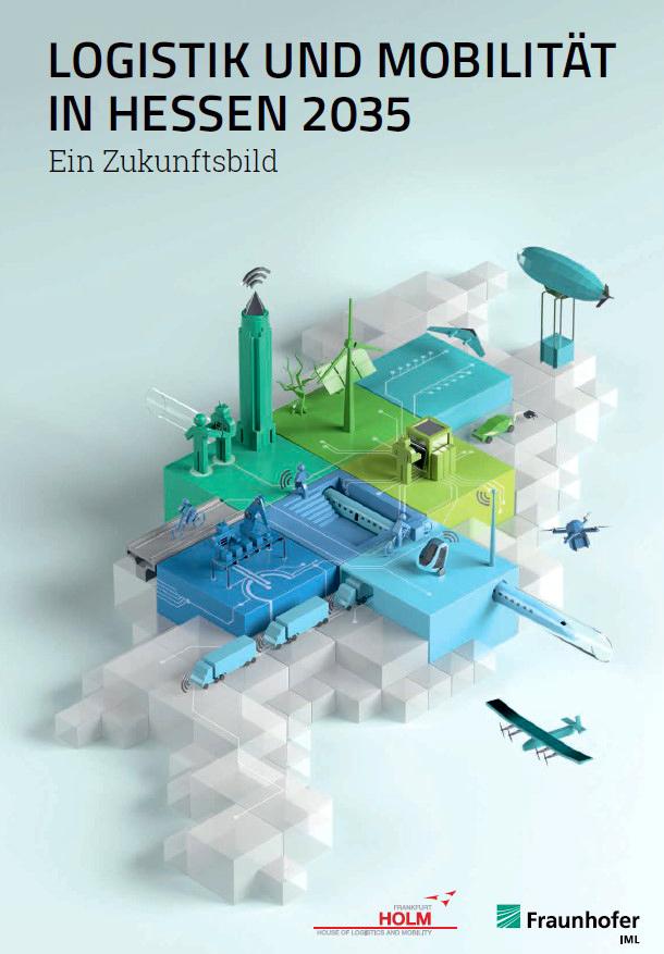 Zukunftsbild Logistik und Mobilität Hessen 2025